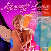 Play & Download Aperitif Time, Vol. 3 by Various Artists | Napster