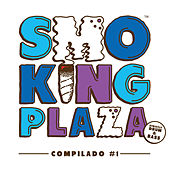 Play & Download Smoking Plaza Records Compilado 01 by Various Artists | Napster