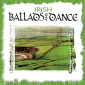 Play & Download Irish Ballads & Dance by Various Artists | Napster