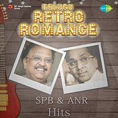 Play & Download Telugu Retro Romance: SPB and Anr Hits by Various Artists | Napster