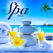 Spa Music - Music for Relaxation Meditation Massage Yoga Studying and Sleep Music, Vol. 2 by S.P.A