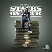 Play & Download Stacks on Deck by Soulja Boy | Napster