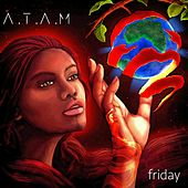 Play & Download A.T.A.M. by Friday | Napster