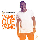 Play & Download Vamo Que Vamo (Ao Vivo) - Single by Thiaguinho | Napster