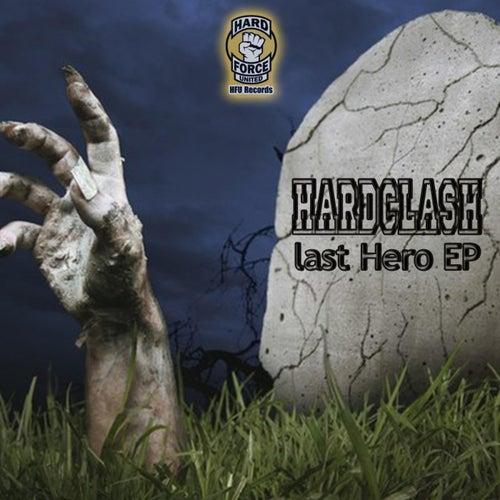 Last Hero by Hardclash