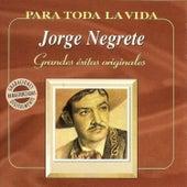 Grandes Éxitos Originales by Jorge Negrete