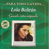 Play & Download Grandes Éxitos Originales by Lola Beltran | Napster