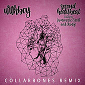 Second Heartbeat (Collarbones Remix) by Urthboy