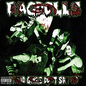 Dead Girls Don't Say No by The Rag Dolls