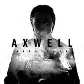 Play & Download Barricade (Radio Edit) by Axwell | Napster