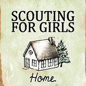 Home - EP by Scouting For Girls