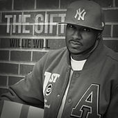 Play & Download The Gift by Willie Will | Napster