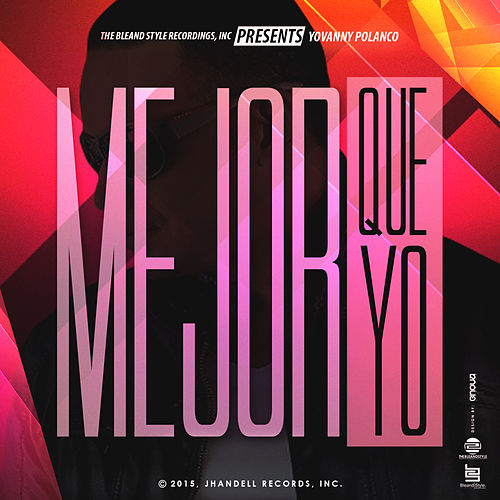 Mejor Que Yo (Deluxe Edition) by Yovanny Polanco