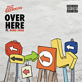 Over Here de Rae Sremmurd