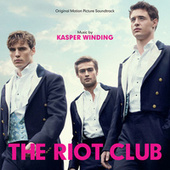 The Riot Club (Original Motion Picture Sountrack) von Various Artists