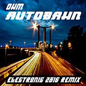 Play & Download Autobahn 2016 by OHM | Napster