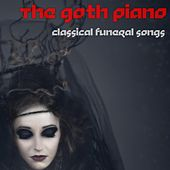 Classical Funeral Songs de The Goth Piano