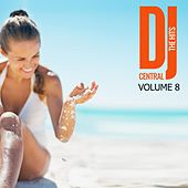 Play & Download DJ Central The Hits, Vol. 8 by Various Artists | Napster