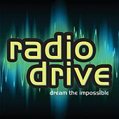 Dream The Impossible by Radio Drive