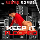 Play & Download Keep It Floored by Various Artists | Napster