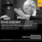 Play & Download Krenek: Complete Piano Concertos, Vol. 1 by Mikhail Korzhev | Napster