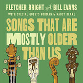 Play & Download Songs That Are Mostly Older Than Us by Bill Evans | Napster