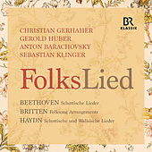 Play & Download Beethoven, Britten & Haydn: FolksLied (Live) by Christian Gerhaher | Napster
