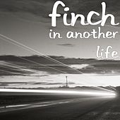 Play & Download In Another Life by Finch | Napster