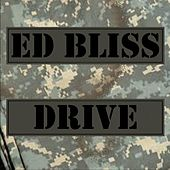 Drive by Ed Bliss
