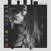 Play & Download Jell-O (Radio Edit) by Maia Vidal | Napster