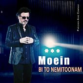 Play & Download Bi to Nemitoonam by Moein | Napster