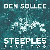 Play & Download Steeples, Pt. 2 by Ben Sollee | Napster