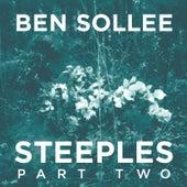 Steeples, Pt. 2 by Ben Sollee