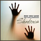 Shadows by Rees van Sand