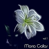 Play & Download Maria Callas, Vol. 1 by Maria Callas | Napster