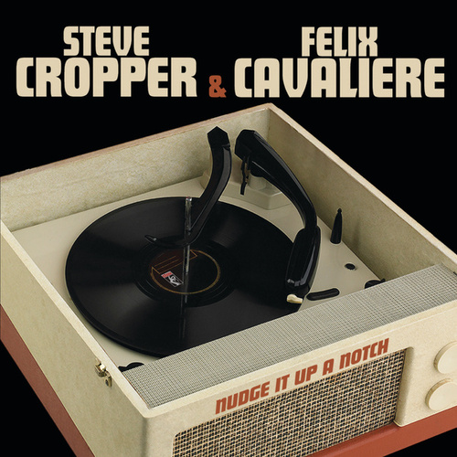 Nudge It Up a Notch by Steve Cropper