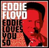 Play & Download Eddie Loves You So by Eddie Floyd   Napster