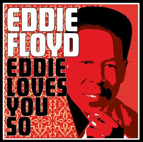 Eddie Loves You So by Eddie Floyd