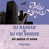 We Break It Down by DJ Rashad