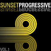 Play & Download Sunset Progressive, Vol. 1 by Various Artists | Napster