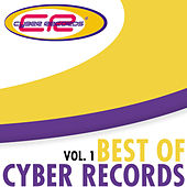 Play & Download Best Of Cyber Records, Vol. 1 by Various Artists | Napster