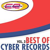 Best of Cyber Records Vol. 3 by Various Artists