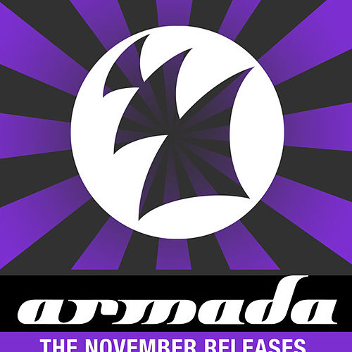 Play & Download Armada - The November Releases 2007 by Various Artists | Napster
