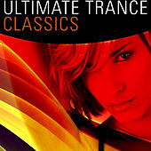 Play & Download Ultimate Trance Classics by Various Artists | Napster