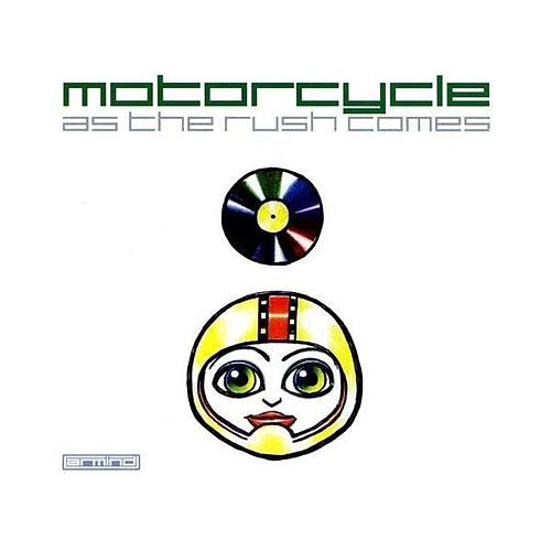 Play & Download As The Rush Comes, The Remixes by Motorcycle | Napster