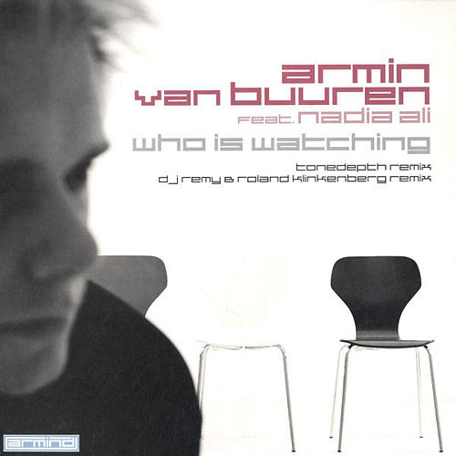 Who Is Watching by Armin Van Buuren