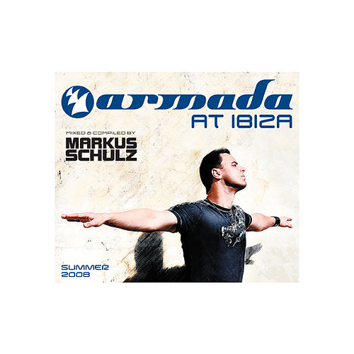 Markus Schulz - Armada @ Ibiza (The Full Versions) by Various Artists