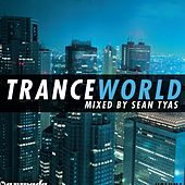 Trance World Vol. 3 – Mixed By Sean Tyas by Sean Tyas