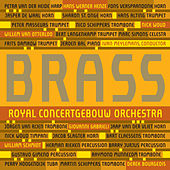 Brass of the Royal Concertgebouw Orchestra by Royal Concertgebouw Orchestra