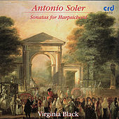 Play & Download Soler, Sonatas for Harpsichord by Virginia Black | Napster